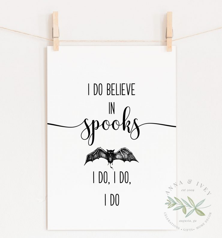 """I Do Believe In Spooks"" Printable Halloween Art"