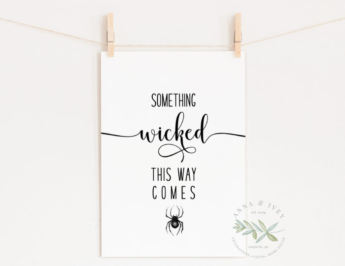 """""""Something Wicked This Way Comes"""" Printable Halloween Art"""