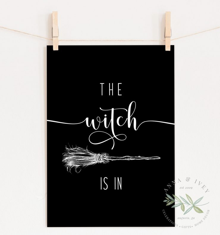 """The Witch Is In"" Printable Halloween Art- Black"
