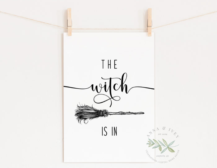 """The Witch Is In"" Printable Halloween Art"
