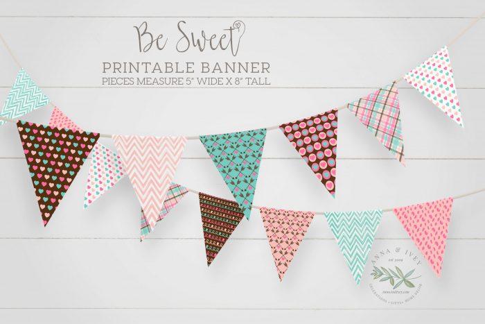 Printable Be Sweet Valentine Banner